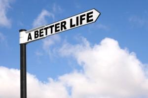 A better life signpost